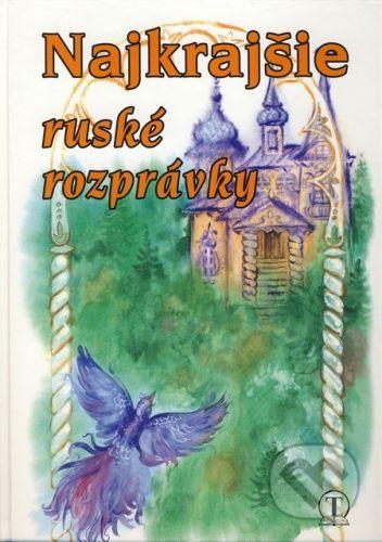 Tranoscius Najkrajšie ruské rozprávky - cena od 146 Kč