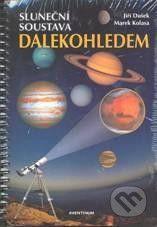 Aventinum Sluneční soustava dalekohledem - Jiří Dušek, Marek Kolasa cena od 238 Kč