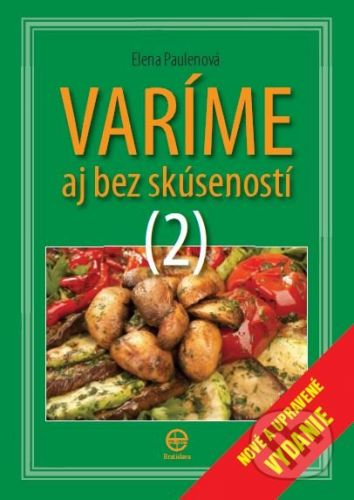 Ediposs Varíme aj bez skúseností 2 - Elena Paulenová cena od 165 Kč