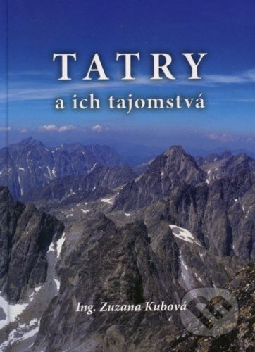 ER-PRINT Tatry a ich tajomstvá - Zuzana Kubová cena od 258 Kč