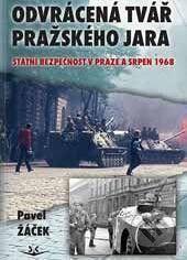 Pavel Žáček: Odvrácená tvář pražského jara cena od 273 Kč