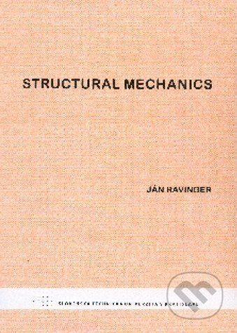 STU Structural mechanics - Ján Ravinger cena od 110 Kč