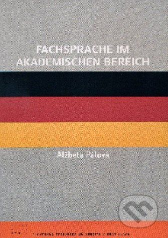 STU Fachsprache im akademishen Bereich - Alžbeta Pálová cena od 123 Kč