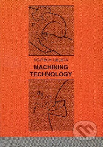 STU Machining technology - Vojtech Geleta cena od 182 Kč
