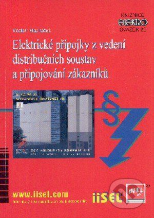 IN-EL, spol. s r.o. Elektrické přípojky z vedení distribučních soustav a připojování zákazníků - Václav Macháček cena od 198 Kč