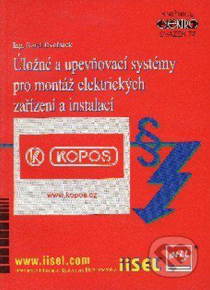 IN-EL, spol. s r.o. Úložné a upevňovací systémy pro montáž elektrických zařízení a instalací - Karel Dvořáček cena od 179 Kč