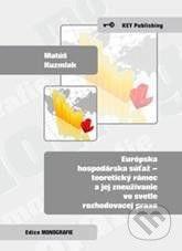 Key publishing Európska hospodárska súťaž - Matúš Kuzmiak cena od 115 Kč