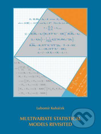 Univerzita Palackého v Olomouci Multivariate statistical Models revisited - Lubomír Kubáček cena od 346 Kč