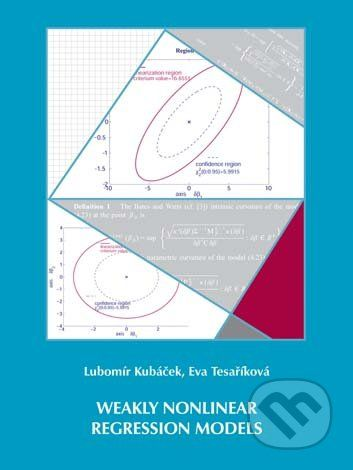 Univerzita Palackého v Olomouci Weakly Nonlinear Regression Models - Lubomír Kubáček, Eva Tesaříková cena od 496 Kč