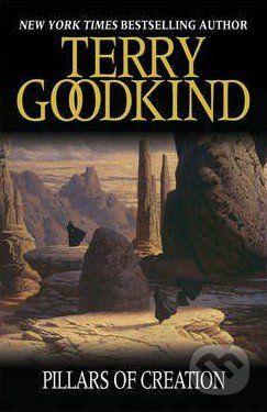 Gollancz Pillars of Creation - Terry Goodkind cena od 230 Kč