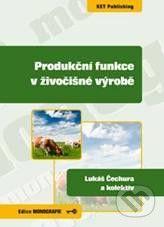 Key publishing Produkční funkce v živočišné výrobě - Lukáš Čechura cena od 172 Kč