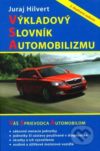 DLX Výkladový slovník automobilizmu (2. doplnené vydanie) - Juraj Hilvert cena od 408 Kč