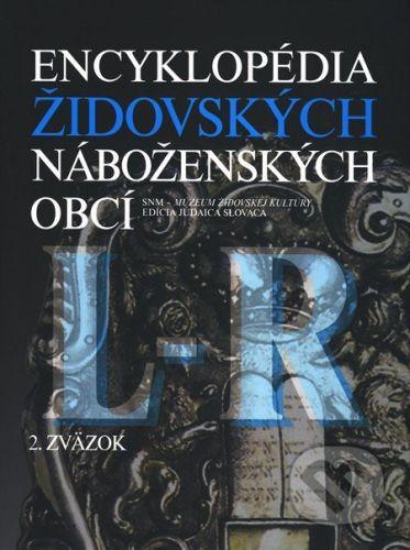 SNM - Múzeum židovskej kultúry Encyklopédia židovských náboženských obcí (L - R) - cena od 1226 Kč