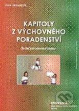 Univerzita J.A. Komenského Praha Kapitoly z výchovného poradenství - Olga Opekarová cena od 117 Kč