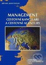 Univerzita J.A. Komenského Praha Management cestovní kanceláře a cestovní agentury - Jiří Sysel, Josef Zurynek cena od 199 Kč