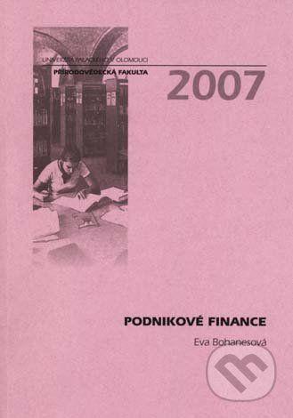 Univerzita Palackého v Olomouci Podnikové finance - Eva Bohanesová cena od 209 Kč