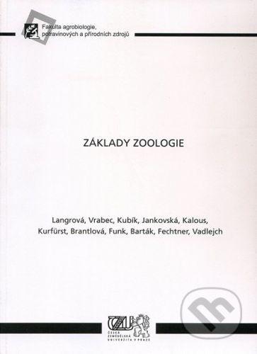 Česká zemědělská univerzita v Praze Základy zoologie - cena od 219 Kč