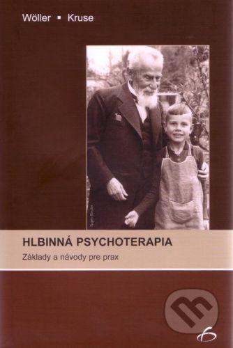 Vydavateľstvo F Hlbinná psychoterapia - Wolfgang Wöller, Johannes Kruse cena od 482 Kč