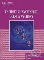 Univerzita J.A. Komenského Praha Kapitoly z psychologie učení a výchovy - cena od 242 Kč