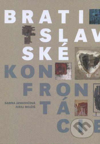 PETUM, s.r.o. Bratislavské konfrontácie - Sabina Jankovičová, Juraj Mojžiš cena od 416 Kč