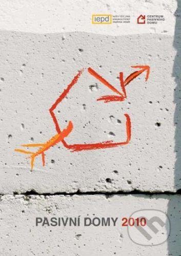 Centrum pasivního domu Pasivní domy 2010 - cena od 494 Kč