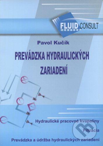 Fluid Consult Prevádzka hydraulických zariadení - Pavol Kučík cena od 461 Kč