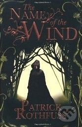 Rothfuss Patrick: Name of the Wind cena od 169 Kč