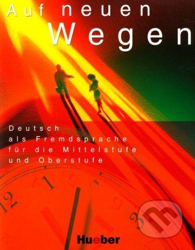 Max Hueber Verlag Auf Neuen Wegen - cena od 432 Kč