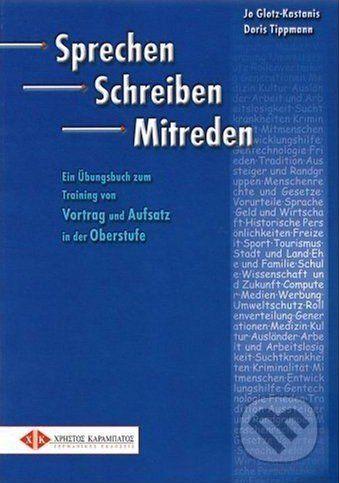 Max Hueber Verlag Sprechen, Schreiben, Mitreden - Doris Tippmann cena od 596 Kč