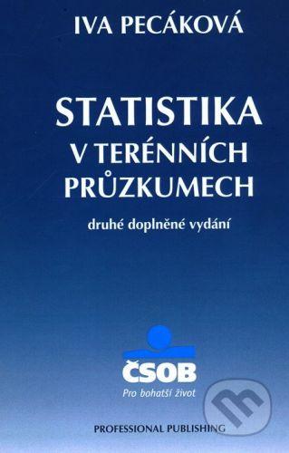 Pecáková Iva: Statistika v terénních průzkumech, 2. vydání cena od 220 Kč
