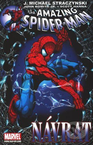 Crew Spider-Man: Návrat - J. Michael Straczynski, John Romita jr., Scott Hanna cena od 289 Kč