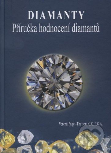 Impressum Diamanty - Příručka hodnocení diamantů - Verena Pagel-Theisen cena od 1335 Kč
