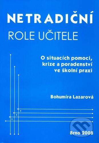 Paido Netradiční role učitele - Bohumíra Lazarová cena od 73 Kč