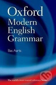 Oxford University Press Oxford Modern English Grammar - Bas Aarts cena od 439 Kč