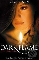 Pan Macmillan The Immortals: Dark Flame - Alyson Noel cena od 148 Kč