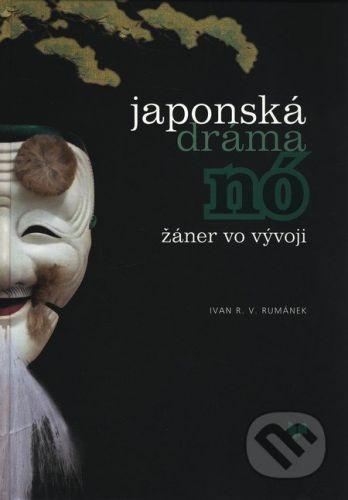 VEDA Japonská dráma Nó - Ivan R.V. Rumánek cena od 424 Kč