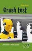 Karmelitánske nakladateľstvo Crash test - Naraziť na Božiu lásku - Mark Hart cena od 145 Kč