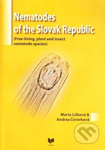VEDA Nematodes of the Slovak Republic - Marta Lišková, Andrea Čerevková cena od 202 Kč