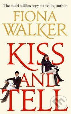 Little, Brown Kiss and Tell - Fiona Walker cena od 265 Kč