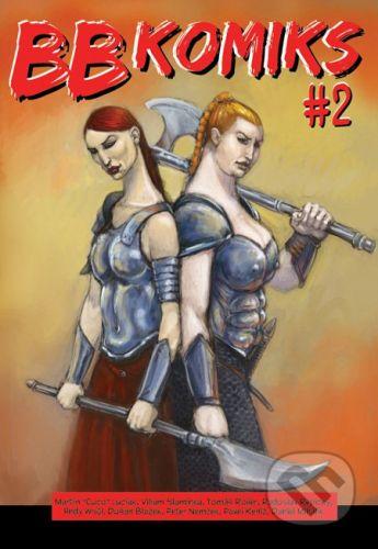 Ľuboš Bobrík – B&B BB Komiks #2 - Kolektív autorov cena od 78 Kč
