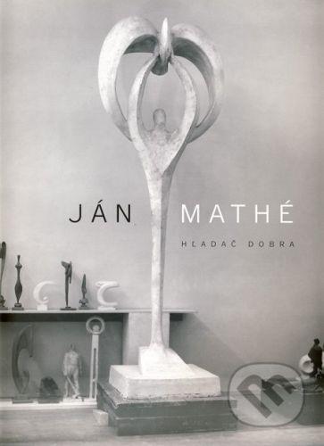 RESULT Ján Mathé - hľadač dobra - Radislav Matuštík cena od 865 Kč