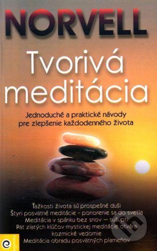 Eugenika Tvorivá meditácia - Norvell cena od 164 Kč