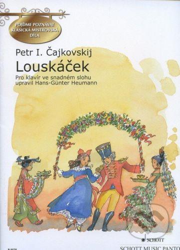 SCHOTT MUSIC PANTON s.r.o. Louskáček - Petr I. Čajkovskij cena od 224 Kč