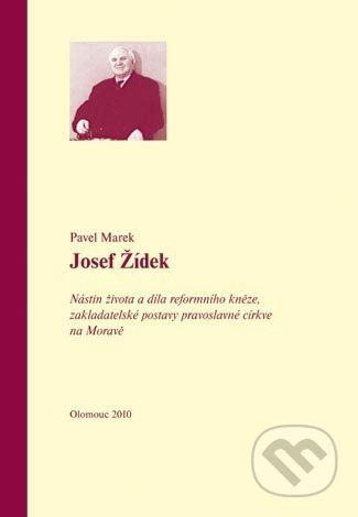 Univerzita Palackého v Olomouci Josef Žídek - Pavel Marek