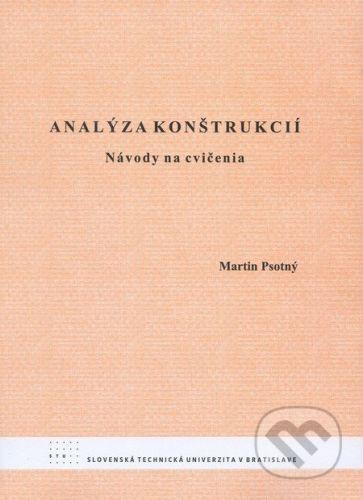 STU Analýza konštrukcií - Martin Psotný cena od 100 Kč