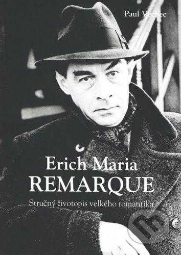 Tribun Erich Maria Remarque - Paul Vechec cena od 0 Kč
