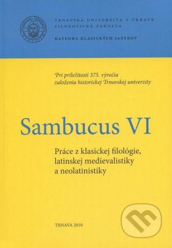Trnavská univerzita v Trnave - Filozoficka fakulta Sambucus VI. - cena od 228 Kč