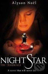 MacMillan The Immortals: Night Star - Alyson Noel cena od 148 Kč