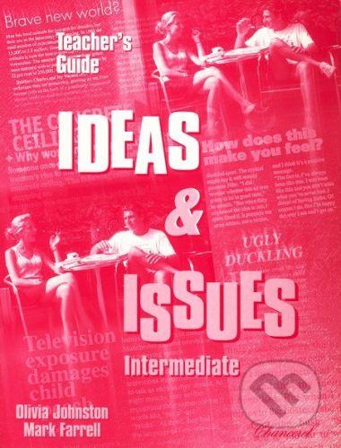 Klett Ideas and Issues - Intermediate - Teacher's Guide - Mark Farrell cena od 179 Kč