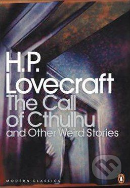 Penguin Books The Call of Cthulhu and Other Weird Stories - H.P. Lovecraft cena od 227 Kč